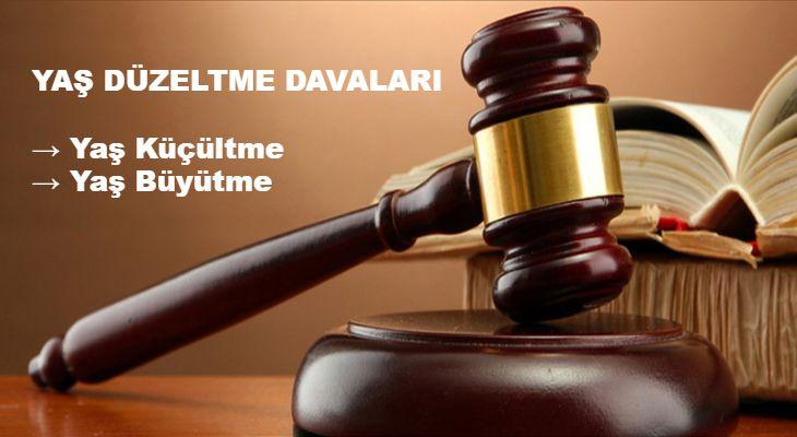 Yaş Büyütme-Küçültme Davalarına Hangi Mahkeme Bakar, Nereye Dava Açılır?
